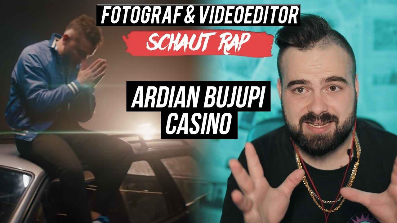 ARDIAN BUJUPI - CASINO // LIVE REACTION // FOTOGRAF & VIDEOEDITOR SCHAUT RAP
